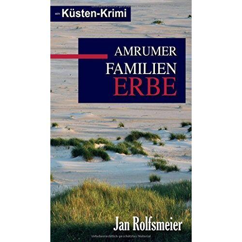 Jan Rolfsmeier - Amrumer Familien-Erbe: Ein Küsten-Krimi: Hark Petersens zweiter Fall (Amrum-Krimis) - Preis vom 20.06.2021 04:47:58 h