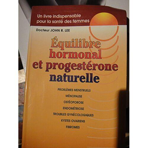 - Équilibre hormonal et progestérone naturelle - Preis vom 17.06.2021 04:48:08 h