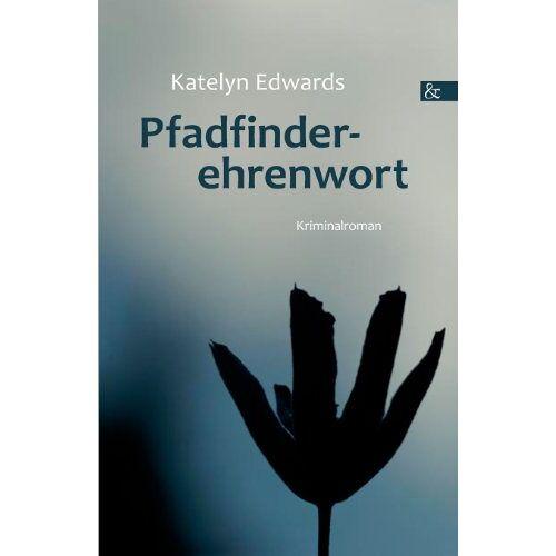 Katelyn Edwards - Pfadfinderehrenwort - Preis vom 12.10.2021 04:55:55 h