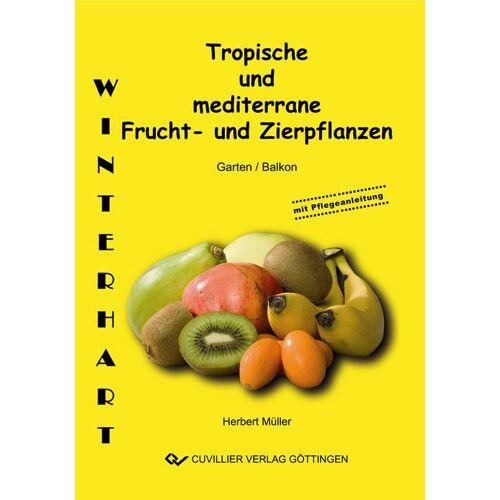 Herbert Müller - Tropische und mediterrane Frucht- und Zierpflanzen - Preis vom 14.06.2021 04:47:09 h