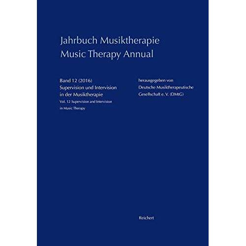 - Jahrbuch Musiktherapie / Music Therapy Annual: Band 12 (2016) Supervision und Intervision in der Musiktherapie / Vol. 12 (2016) Supervision and Intervision in Music Therapy - Preis vom 22.09.2021 05:02:28 h
