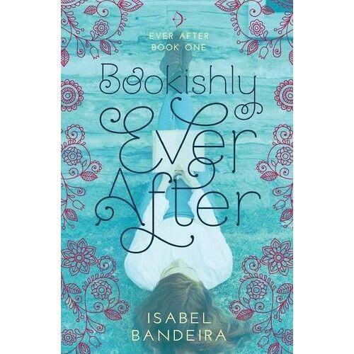 Isabel Bandeira - Bookishly Ever After - Preis vom 15.06.2021 04:47:52 h