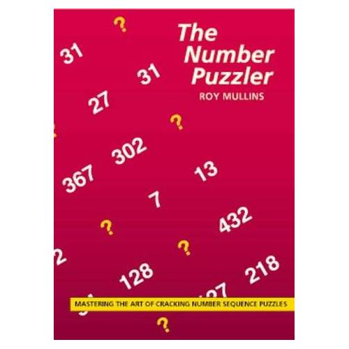 Roy Mullins - The Number Puzzler: The Art of Cracking Number Sequence Puzzles - Preis vom 02.08.2021 04:48:42 h