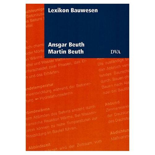 Ansgar Beuth - Lexikon Bauwesen - Preis vom 17.06.2021 04:48:08 h
