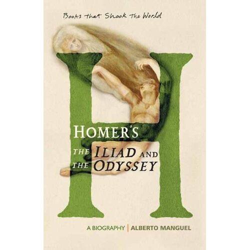 Alberto Homer - Homer's the Iliad and the Odysseey: A Biography - Preis vom 11.06.2021 04:46:58 h