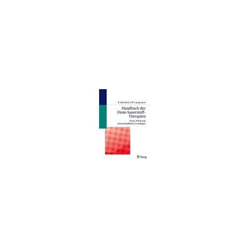 Ronald Dehmlow - Handbuch der Ozon-Sauerstoff-Therapie - Preis vom 01.08.2021 04:46:09 h