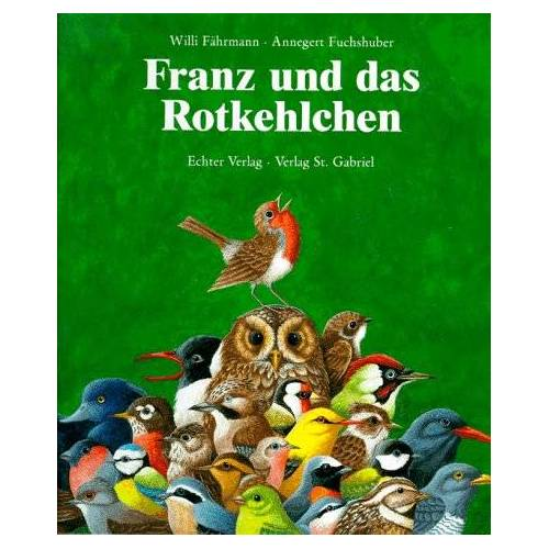 Willi Fährmann - Franz und das Rotkehlchen - Preis vom 11.06.2021 04:46:58 h