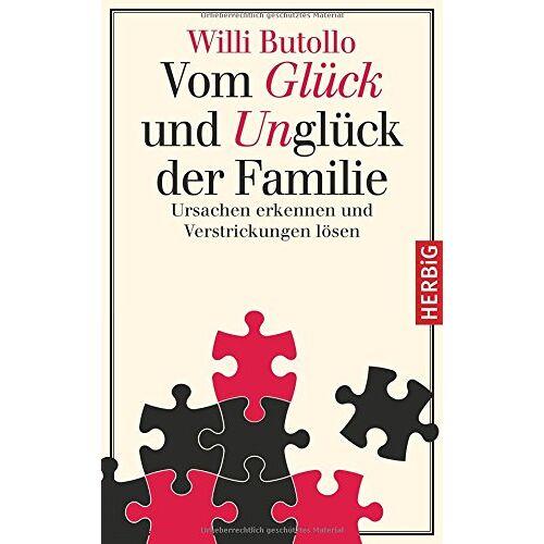Willi Butollo - Vom Glück und Unglück der Familie - Preis vom 30.07.2021 04:46:10 h