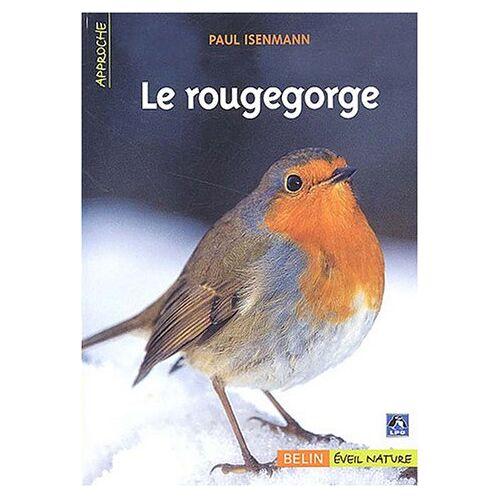 Paul Isenmann - Le rougegorge - Preis vom 11.06.2021 04:46:58 h