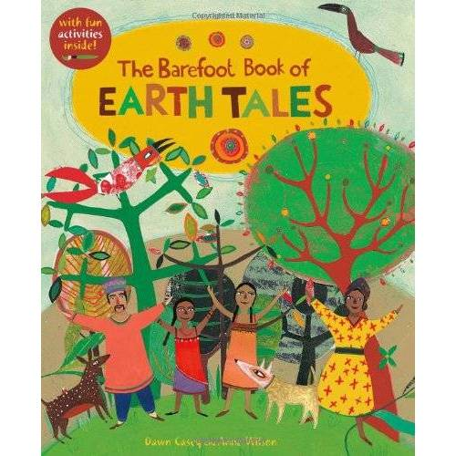 - The Barefoot Book of Earth Tales - Preis vom 15.10.2021 04:56:39 h