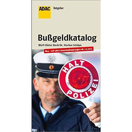 Wolf-Dieter Beck - Der aktuelle Bußgeldkatalog: 17. Auflage (ADAC Fachliteratur) - Preis vom 18.06.2021 04:47:54 h