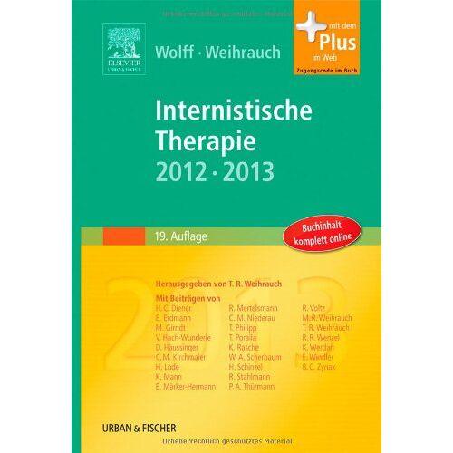 Hans-Peter Wolff - Internistische Therapie: 2012/2013 - mit Zugang zum Elsevier-Portal - Preis vom 13.10.2021 04:51:42 h