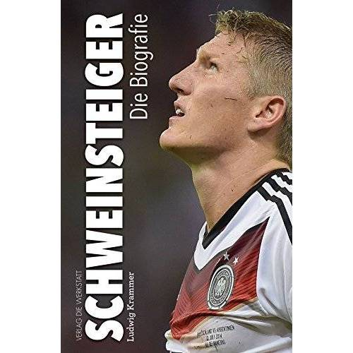 Ludwig Krammer - Schweinsteiger: Die Biografie - Preis vom 14.06.2021 04:47:09 h