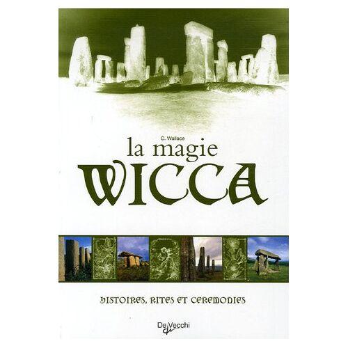 C Wallace - La magie Wicca - Preis vom 11.06.2021 04:46:58 h