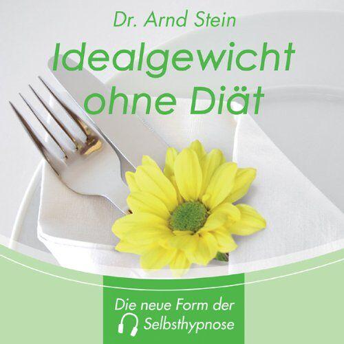 Arnd Stein - Idealgewicht ohne Diät - Preis vom 22.06.2021 04:48:15 h