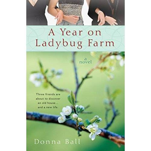 Donna Ball - A Year on Ladybug Farm (A Ladybug Farm Novel) - Preis vom 23.10.2021 04:56:07 h