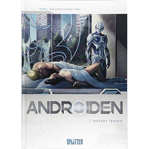 Jean-Charles Gaudin - Androiden. Band 4: Kielkos Tränen - Preis vom 14.06.2021 04:47:09 h