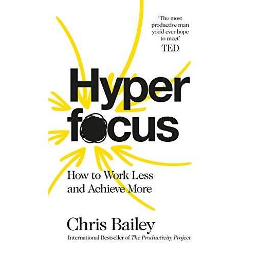 Chris Bailey - Hyperfocus: How to Work Less to Achieve More - Preis vom 15.06.2021 04:47:52 h