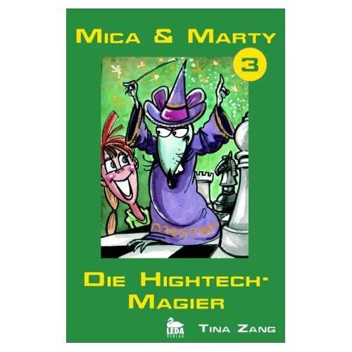 Tina Zang - Zang, Tina, Bd.3 : Die Hightech-Magier - Preis vom 22.06.2021 04:48:15 h
