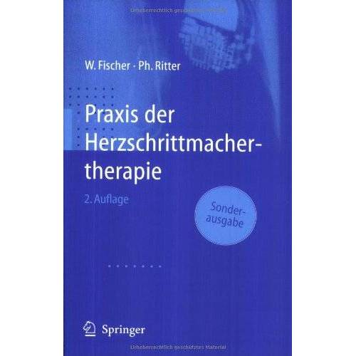 Wilhelm Fischer - Praxis der Herzschrittmachertherapie - Preis vom 17.06.2021 04:48:08 h
