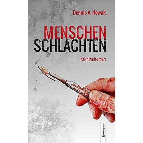 Nowak, Dennis A. - Menschenschlachten - Preis vom 22.07.2021 04:48:11 h