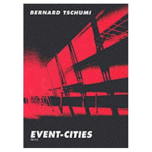 Bernard Tschumi - Event-Cities (Praxis) - Preis vom 18.06.2021 04:47:54 h
