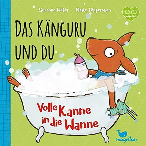 Susanne Weber - Das Känguru und du - Volle Kanne in die Wanne! - Preis vom 21.06.2021 04:48:19 h