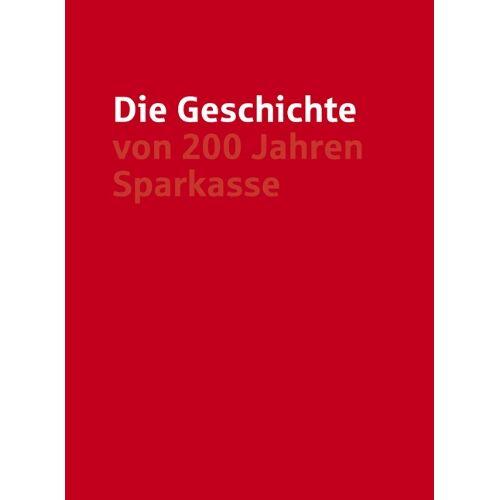 Sparkasse Karlsruhe Ettlingen - Die Geschichte von 200 Jahren Sparkasse - Preis vom 11.06.2021 04:46:58 h