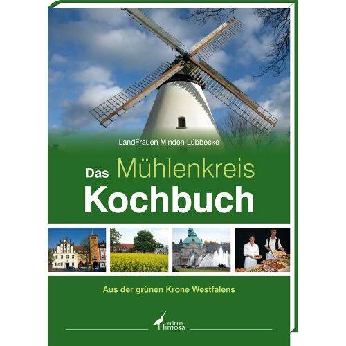 LandFrauen Minden-Lübbecke - Das Mühlenkreis Kochbuch: Aus der grünen Krone Westfalens - Preis vom 17.06.2021 04:48:08 h