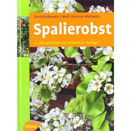 Gerd Großmann - Spalierobst - Preis vom 19.06.2021 04:48:54 h