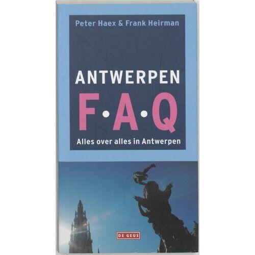 P. Haex - Antwerpen F.A.Q.: alles over alles in Antwerpen - Preis vom 31.07.2021 04:48:47 h