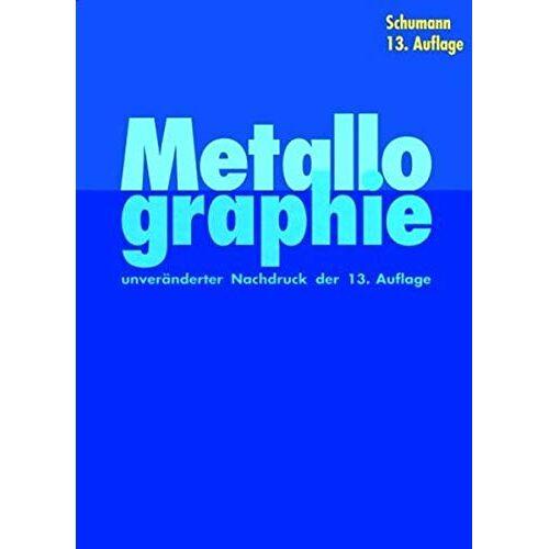 Herrmann Schumann - Metallographie - Preis vom 30.07.2021 04:46:10 h