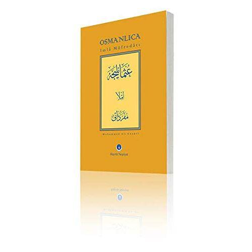 Muhammed Ali Ensari - Osmanlıca İmla Müfredatı - Preis vom 01.08.2021 04:46:09 h
