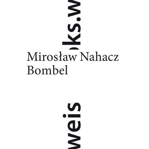 Miroslaw Nahacz - Bombel - Preis vom 16.06.2021 04:47:02 h