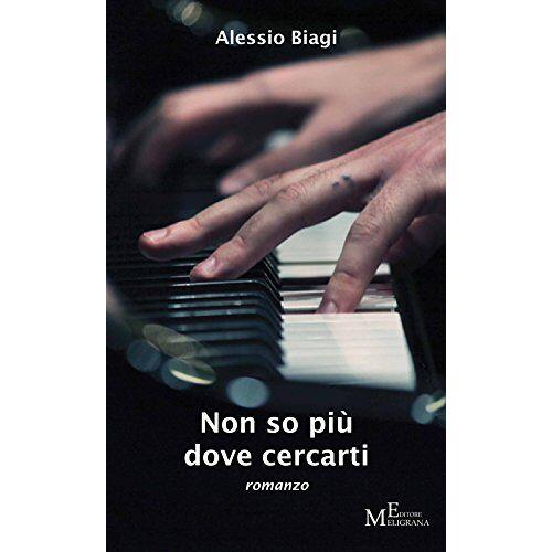 Alessio Biagi - Non so più dove cercarti - Preis vom 31.07.2021 04:48:47 h