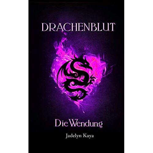 Jadelyn Kaya - Drachenblut: Die Wendung (Drachenblut-Reihe 5) - Preis vom 11.06.2021 04:46:58 h