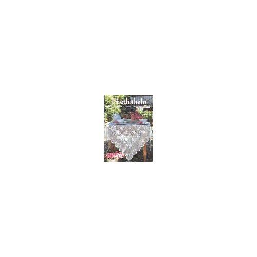 - Filethäkeln. Deckchen, Decken, Borten, Grundkurs Filethäkeln - Preis vom 12.06.2021 04:48:00 h