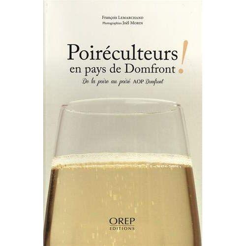 F. Lemarchand - J. Morin - Poiréculteurs en Pays de Domfront - Preis vom 17.06.2021 04:48:08 h