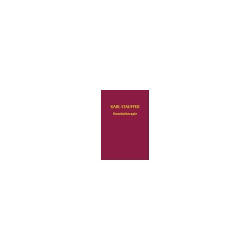 Karl Stauffer - Homöotherapie - Preis vom 12.10.2021 04:55:55 h