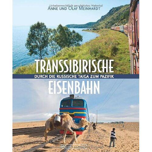 Anne Meinhardt - Transsibirische Eisenbahn: Durch die russische Taiga zum Pazifik - Preis vom 19.06.2021 04:48:54 h