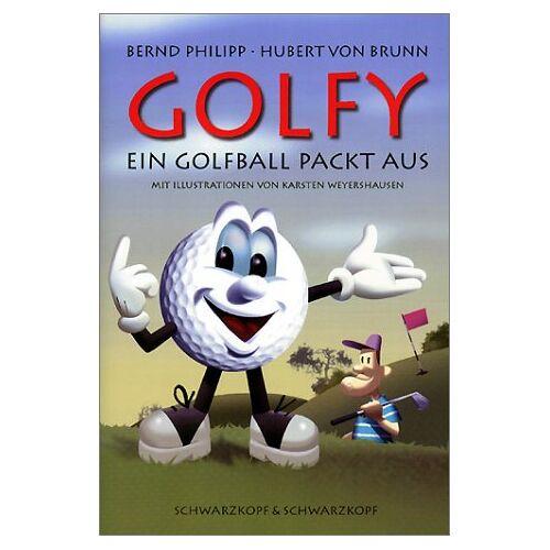 Brunn, Hubert von - Golfy - Ein Golfball packt aus - Preis vom 13.06.2021 04:45:58 h