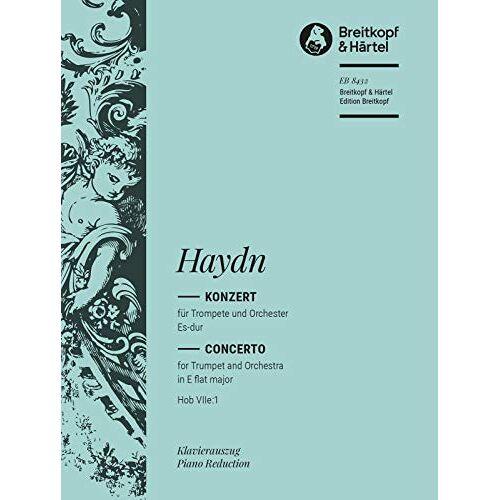 Joseph Haydn - Trompetenkonzert Es-dur Hob VIIe:1 - Ausgabe für Trompete und Klavier mit zusätzl. B-Trompetenstimme (EB 8432) - Preis vom 15.10.2021 04:56:39 h