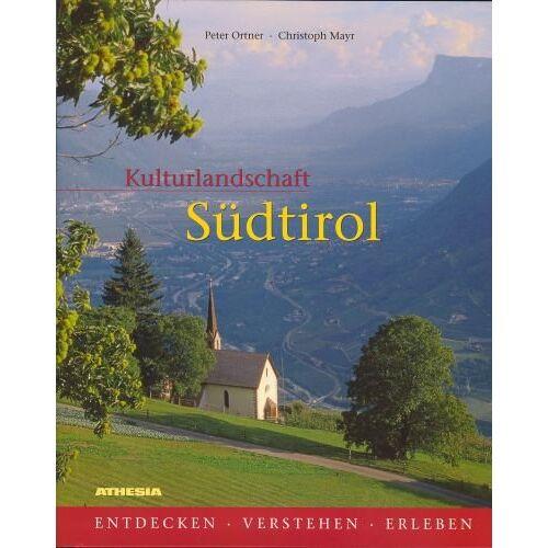 Peter Ortner - Kulturlandschaft Südtirol - Preis vom 16.06.2021 04:47:02 h
