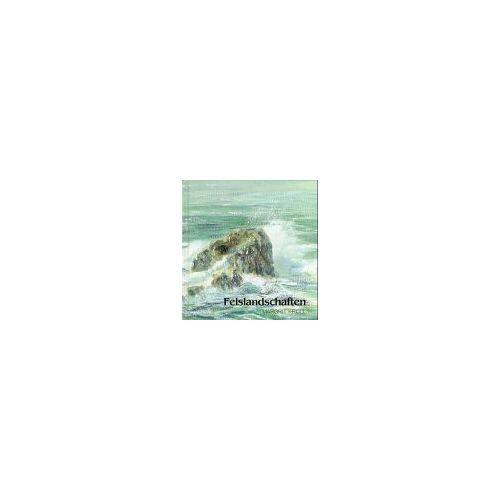 Margrit Kroll - Felslandschaften - Preis vom 23.09.2021 04:56:55 h