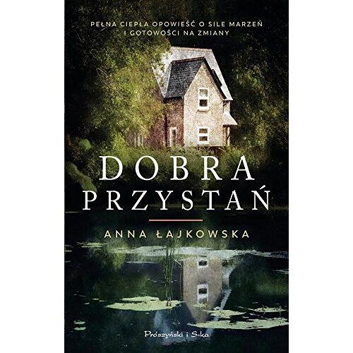 Anna Lajkowska - Dobra przystan - Preis vom 20.06.2021 04:47:58 h
