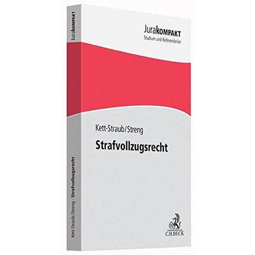 Gabriele Kett-Straub - Strafvollzugsrecht - Preis vom 22.06.2021 04:48:15 h