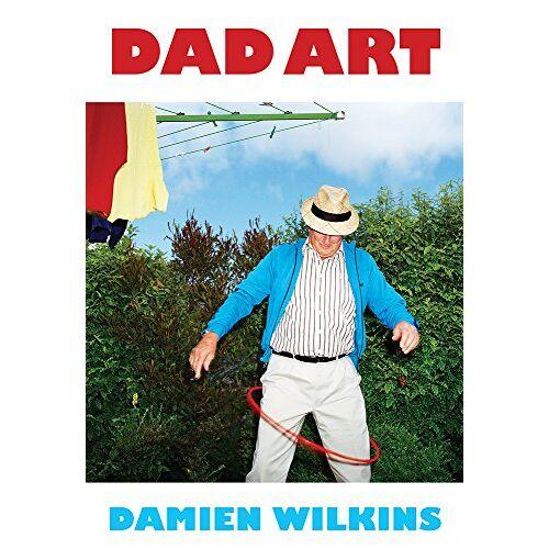 Damien Wilkins - Wilkins, D: Dad Art - Preis vom 22.06.2021 04:48:15 h