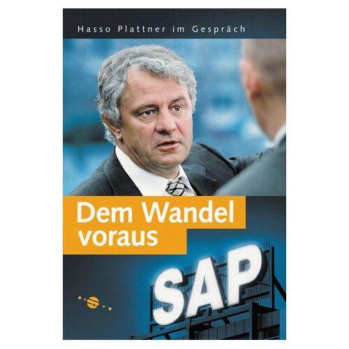 Hasso Plattner - Dem Wandel voraus: Hasso Plattner im Gespräch (SAP PRESS) - Preis vom 18.06.2021 04:47:54 h