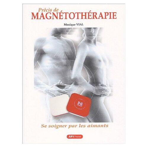 Monique Vial - Précis de magnétothérapie - Preis vom 15.10.2021 04:56:39 h