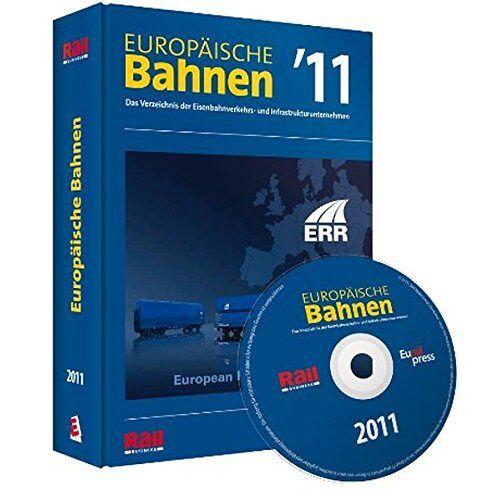 - Europäische Bahnen 2011: Das Verzeichnis der Eisenbahnverkehrs- und Infrastrukturunternehmen - Preis vom 24.07.2021 04:46:39 h